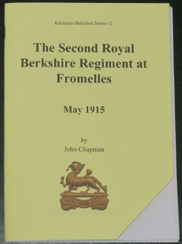 The Second Royal Berkshire Regiment at Fromelles May 1915, by John Chapman